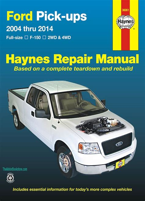 Ford F150 Pickup Truck Repair Manual 2004 2014 Haynes 36061