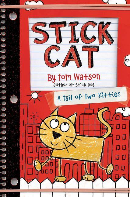stick books stick cat tom watson hardcover