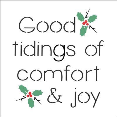 tidings of comfort and joy good tidings of comfort and joy 6 x 6 quot stencil