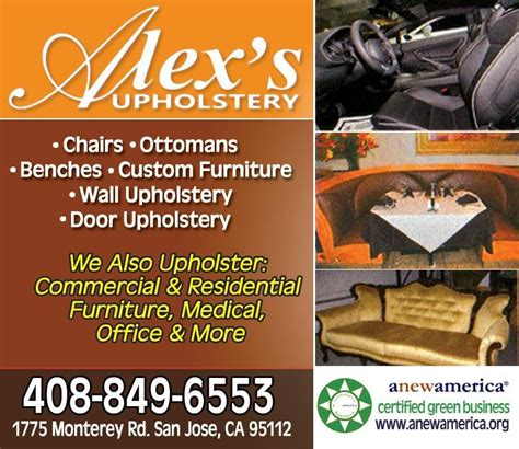 furniture upholstery san jose alex s upholstery furniture reupholstery 1775 monterey