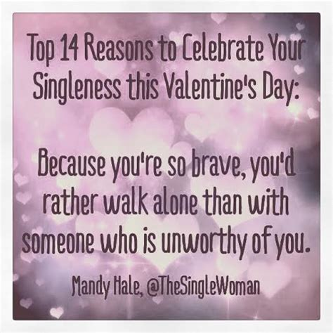 day reason celebrate 14 reasons to celebrate your singleness this s day the single single is the