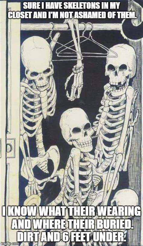 skeletons in the closet imgflip