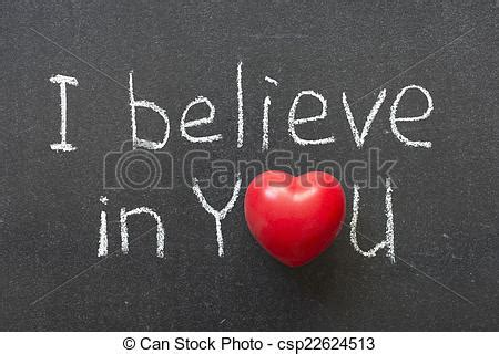 i believe in you images i believe in you phrase handwritten on chalkboard with