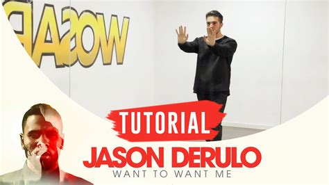 tutorial want to want me want to want me jason derulo choreography tutorial