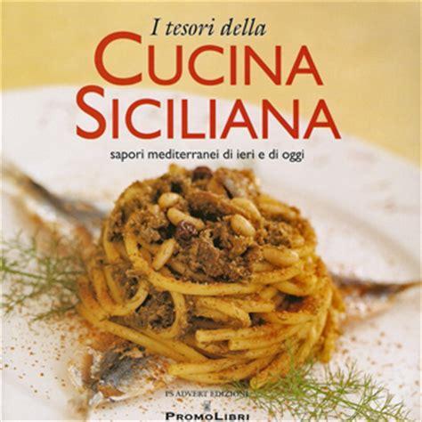 libri sulla cucina i tesori della cucina siciliana libro 3 ricette sul 242
