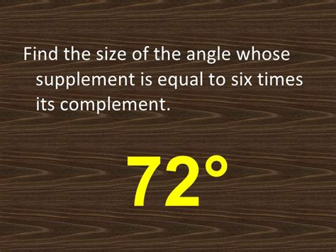 a supplement of an angle is six times angles