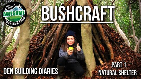 shelters in ta bushcraft den building diaries part 1 shelter ta outdoors