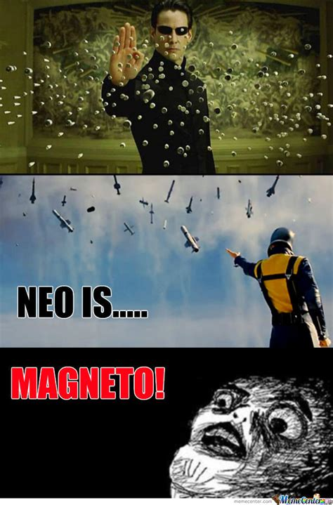 Magneto Meme - neo is magneto meme by billy sweeney 10 meme center