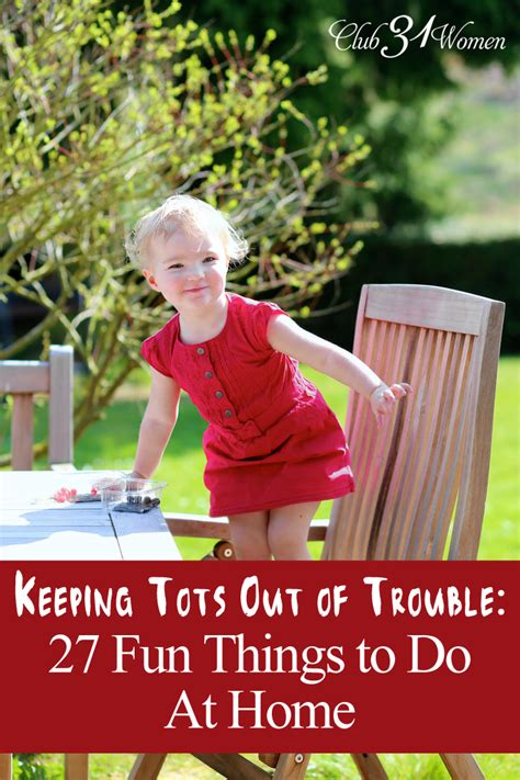 keeping tots out of trouble 27 things for toddlers to