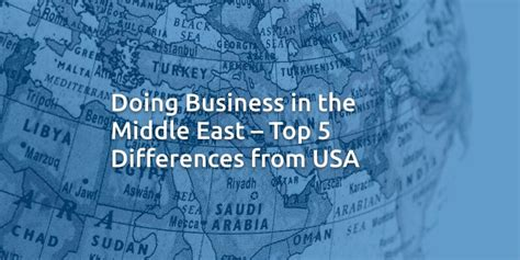 Top Mba Universities In Middile East by Doing Business In The Middle East Top 5 Differences