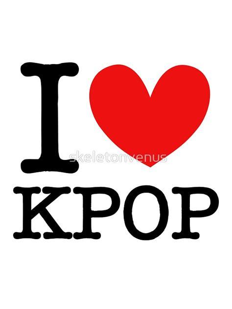 imagenes de i love kpop quot i love kpop quot stickers by skeletonvenus redbubble