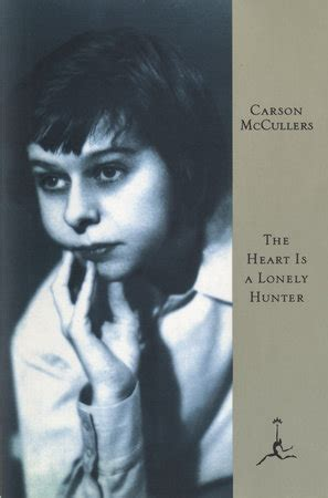Carson Mccullers The Is A Lonely The Is A Lonely By Carson Mccullers