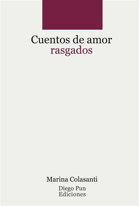 diego pun ediciones cuentos de amor rasgados