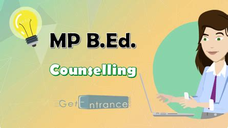 Mp Mba Counselling by Mp B Ed Counselling 2017 Procedure Schedule Allotment
