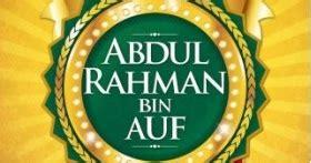 ensiklopedia muslim abdul rahman bin auf malaysia online bookstore rahsia jutawan islam abdul