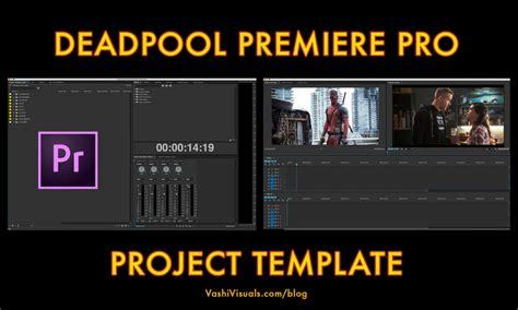 Putting Deadpool Into Practice Premiere Pro Project Template And Presets Creative Cloud Blog Adobe Premiere Sports Templates