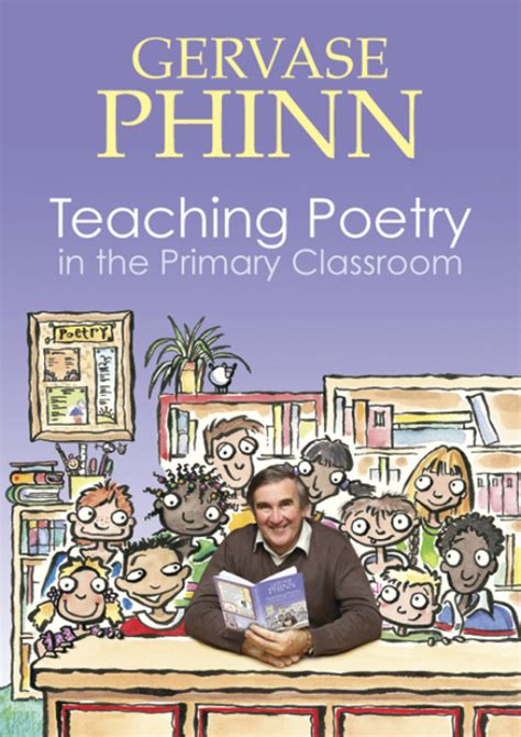 teaching the of poetry the books s guides by gervase phinn