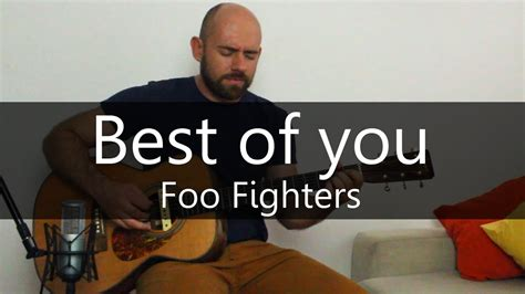 Best Of You Foo Fighters Chords Best Of You Foo Fighters Acoustic Guitar Cover