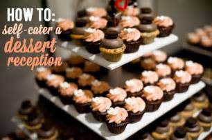 11 ideas for self catering your dessert reception a practical wedding we re your wedding