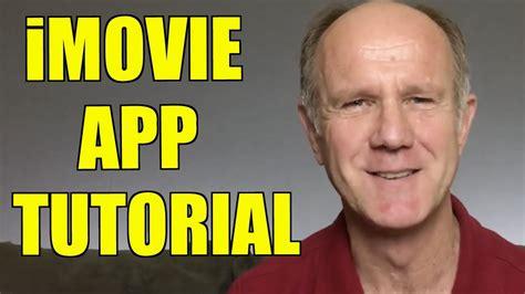 imovie tutorial beginner imovie app tutorial for beginners on iphone youtube