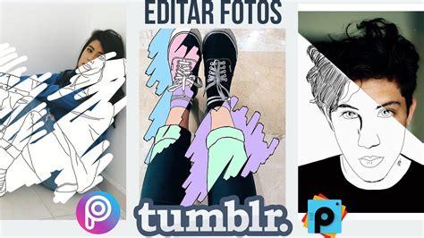 imagenes chidas en tumblr efectos tumblr creativos que puedes hacer con la app de
