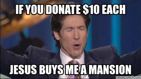 Joel Meme - televangelist memes sow your seed now to view dust