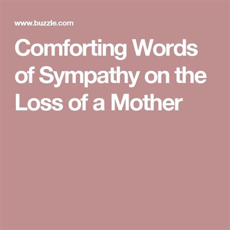 Comforting Words Of Sympathy On The Loss Of A Mother