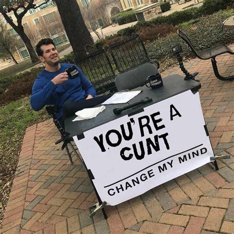 change meme change my mind meme subido por cheezeandgrits memedroid