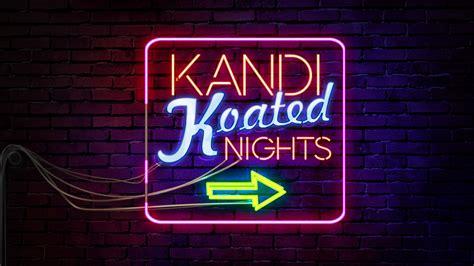 Bedroom Kandi Boutique Party kandi koated nights is back kandi burruss