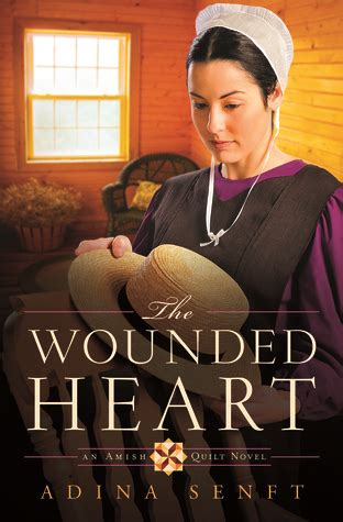 an amish arrangement amish hearts books the wounded amish quilt 1 by adina senft