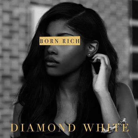 born rich definition diamond white born rich lyrics genius lyrics