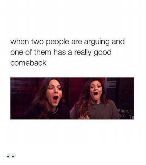 Comeback Memes - 25 best memes about good comebacks good comebacks memes