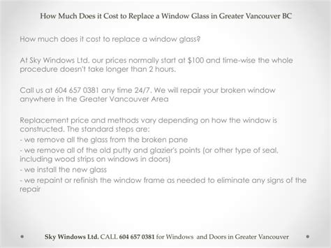 how much is it to replace windows in a house ppt how much does it cost to replace a window glass in vancouver bc powerpoint