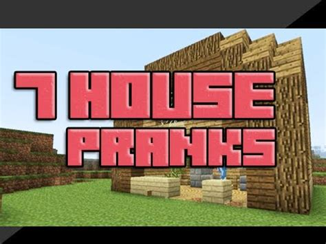 House Pranks by 7 House Pranks In Minecraft