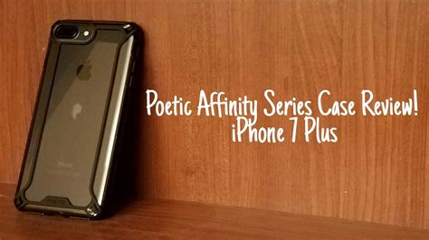 iphone 7 plus poetic affinity review