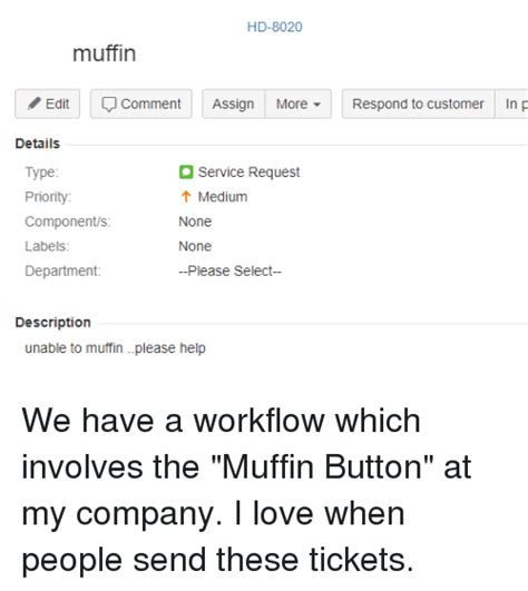 rage workflow hd 8020 muffin editcomment assign morerespond to customer