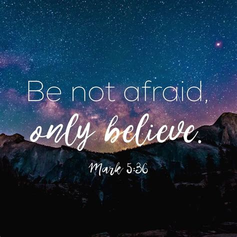 Be Not Afraid by 1000 Ideas About Inspirational Memes On