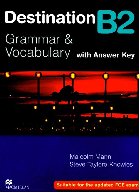 Grammar And Vocabulary For Fce With Answers And Cds destination b2 grammar and vocabulary with answer key