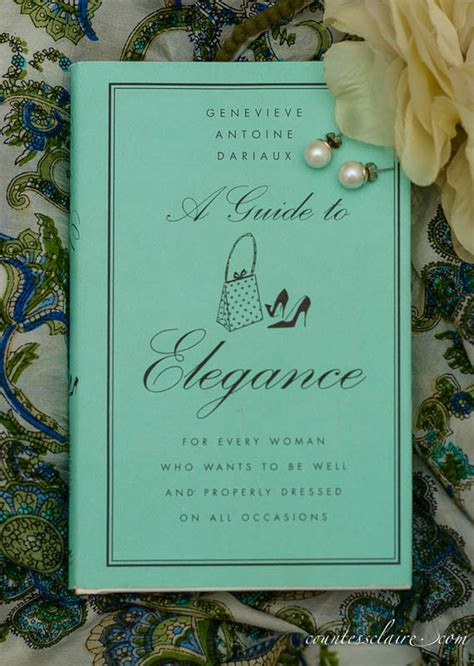 a guide to elegance claires bibliothek a guide to elegance countess claire