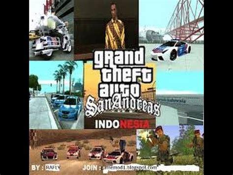 cara mod game gta indonesia full download cara memasang mod gta san andreas pc