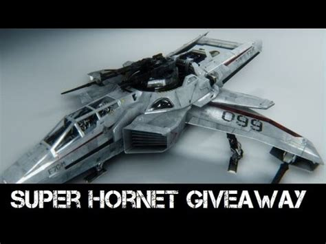 Star Citizen Giveaway - star citizen f7c m super hornet giveaway winner excelsiorxxl youtube