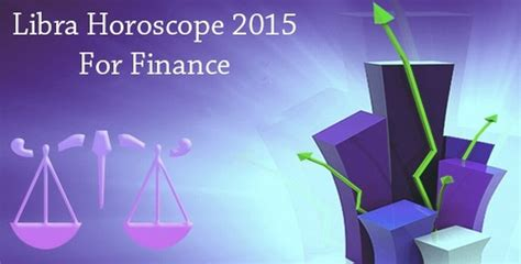 libra finance horoscope 2015 libra money horoscope