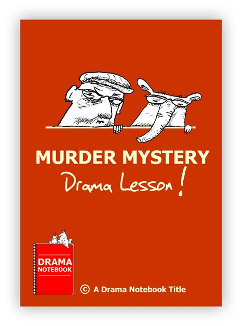 lesson plan for murder a master class mystery master class mysteries books murder mystery drama lesson drama notebook