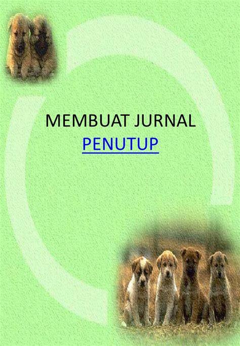 membuat jurnal penutup ayat jurnal penyesuaian