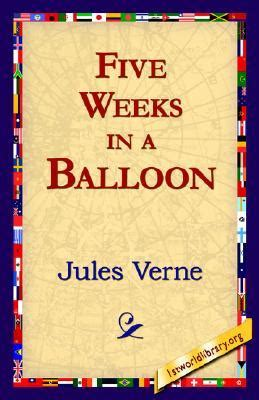 five weeks in a balloon extraordinary voyages 1 by