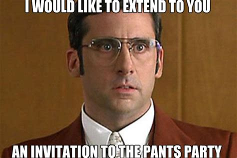 Pants Party Meme - 187 pants party 1 something you said