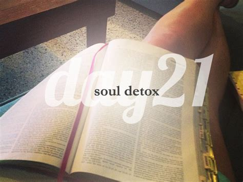 And Soul Lenten Detox by Weekly Day 21 She Reads She Reads