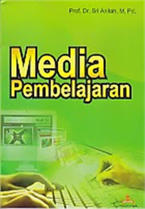 Dasar Dasar Evaluasi Pendidikan Ed 2 media pembelajaran pengarang prof dr sri anitah m pd