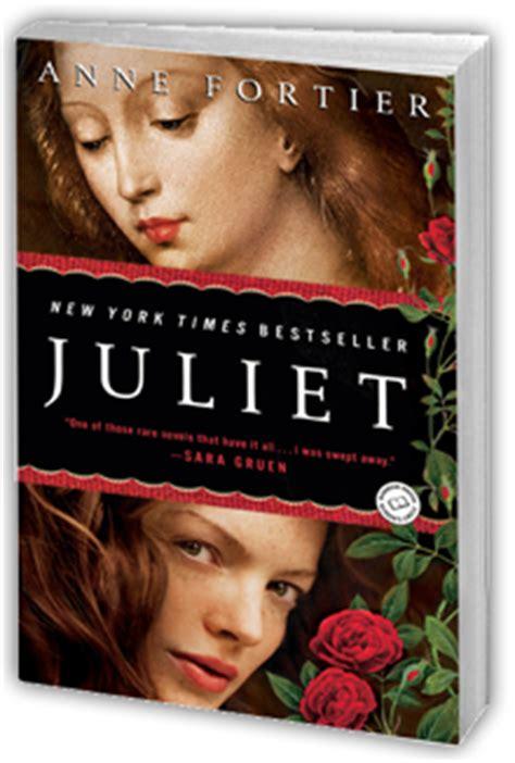 Anne Fortier Praise For Juliet