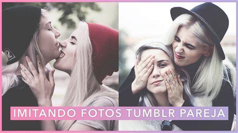 imagenes atrevidas para parejas imitando fotos tumblr en pareja draione youtube